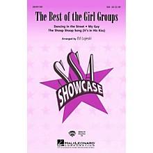 Hal Leonard The Best of the Girl Groups (Medley) SSA arranged by Ed Lojeski