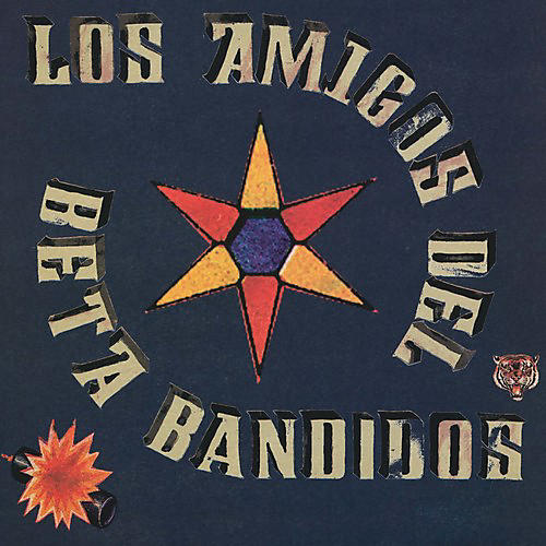 Alliance The Beta Band - Los Amigos Del Beta Bandidos
