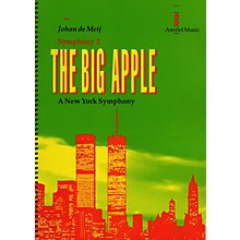 Amstel Music The Big Apple (A New York Symphony)(Symphony No. 2) (Study Score) Concert Band Level 5-6 by Johan de Meij