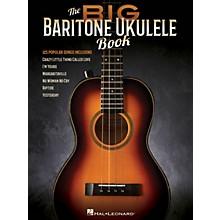 Hal Leonard The Big Baritone Ukulele Book (125 Popular Songs) Ukulele Songbook