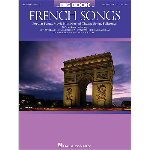 Hal Leonard The Big Book Of French Songs English/French arranged for piano, vocal, and guitar (P/V/G)
