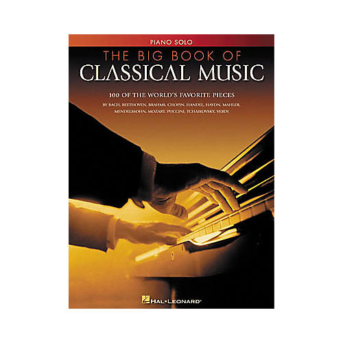 Hal Leonard The Big Book of Classical Music for Piano