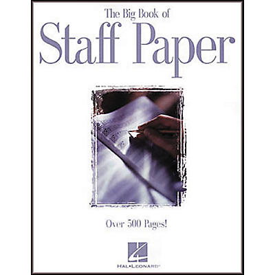 Hal Leonard The Big Book of Staff Paper Book