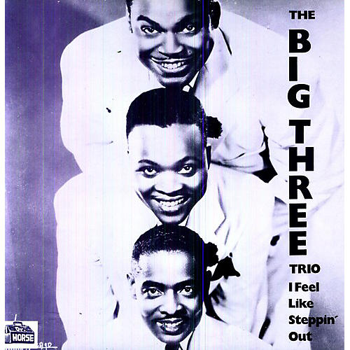 Alliance The Big Three Trio - I Feel Like Steppin Out