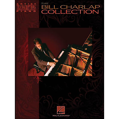Hal Leonard The Bill Charlap Collection Artist Transcriptions Series Softcover Performed by Bill Charlap