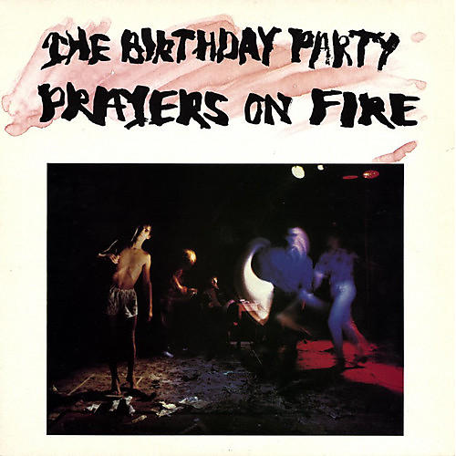 Alliance The Birthday Party - Prayers on Fire