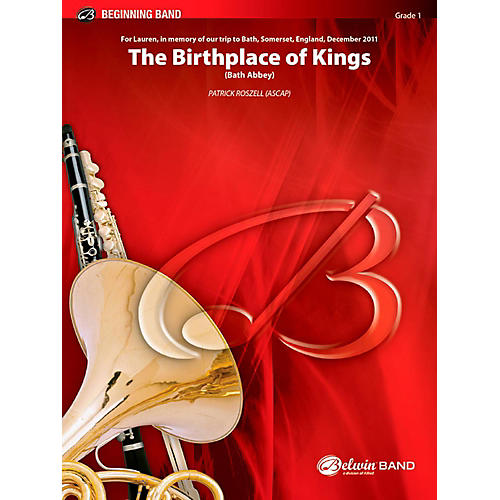 BELWIN The Birthplace of Kings Concert Band Grade 1 (Very Easy)