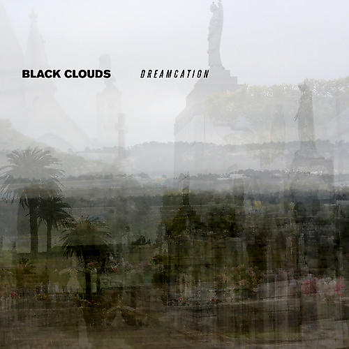 Alliance The Black Clouds - Dreamcation