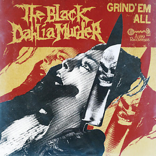 Alliance The Black Dahlia Murder - Grind Em All