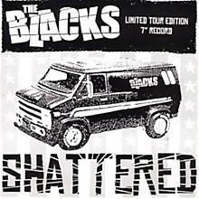 The Blacks - Shattered