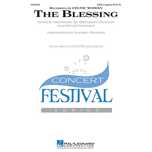 Hal Leonard The Blessing SATB a cappella by Celtic Woman arranged by Audrey Snyder