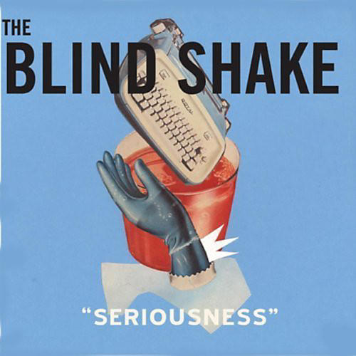 Alliance The Blind Shake - Seriousness