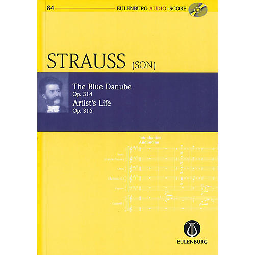 Eulenburg The Blue Danube Op 314 / Artist's Life Op 316 Eulenberg Audio plus Score w/ CD by Strauss Edited Clarke