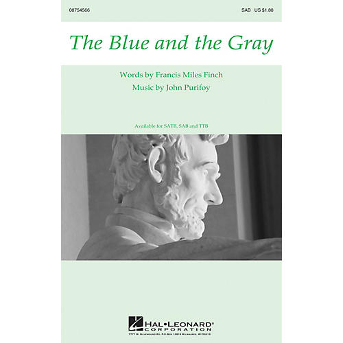 Hal Leonard The Blue and the Gray SAB composed by John Purifoy