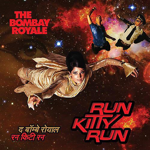 Alliance The Bombay Royale - Run Kitty Run