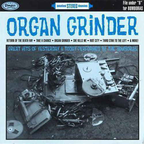 Alliance The Bomboras - Organ Grinder