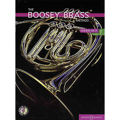Boosey and Hawkes The Boosey Brass Method (Horn in F - Book 1) Concert Band Composed by Various Arranged by Chris Morgan