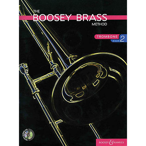Boosey and Hawkes The Boosey Brass Method (Trombone - Book 2) Concert Band Composed by Various Arranged by Chris Morgan
