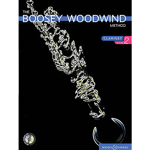 Boosey and Hawkes The Boosey Woodwind Method (Clarinet - Book 2) Concert Band