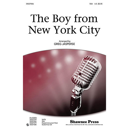 Shawnee Press The Boy from New York City SSA by The Manhattan Transfer arranged by Greg Jasperse