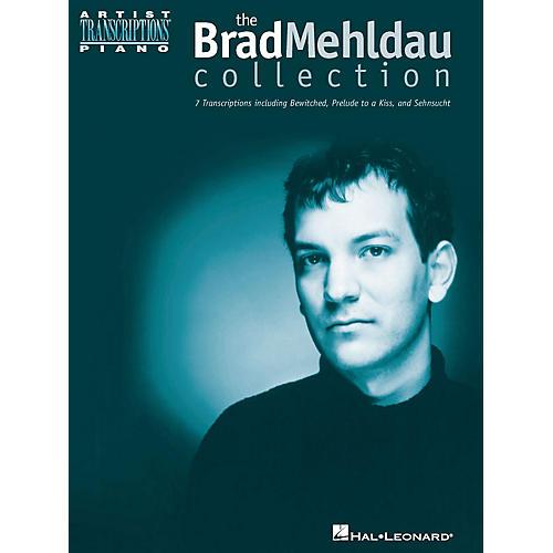 Hal Leonard The Brad Mehldau Collection Artist Transcriptions Series Performed by Brad Mehldau