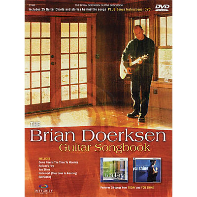Integrity Music The Brian Doerksen Guitar Songbook Integrity Series Softcover with DVD Performed by Brian Doerksen
