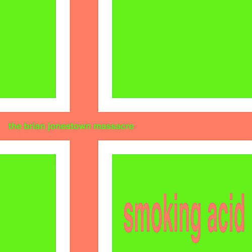 Alliance The Brian Jonestown Massacre - Smoking Acid EP