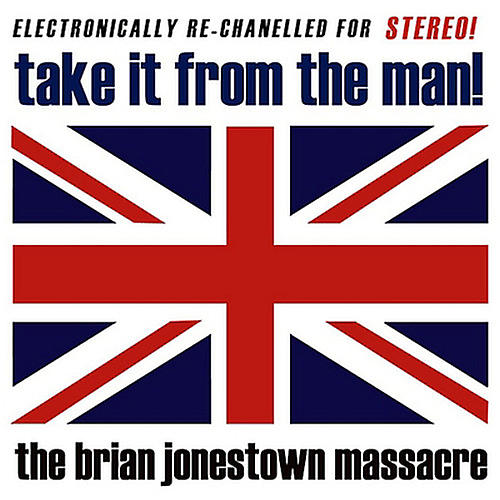 Alliance The Brian Jonestown Massacre - Take It from the Man
