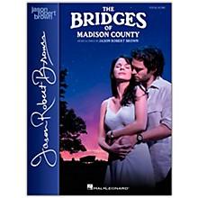 Hal Leonard The Bridges of Madison County Vocal Score