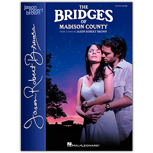Hal Leonard The Bridges of Madison County Vocal Score