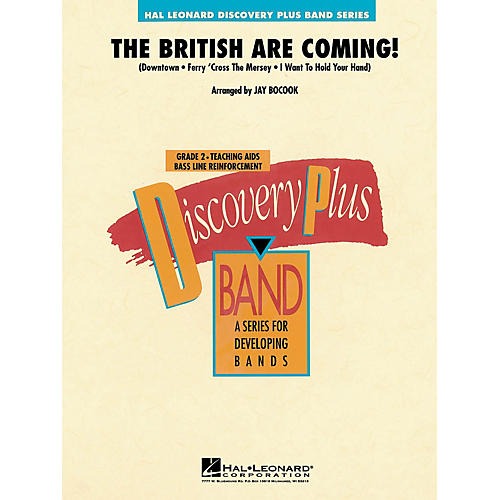 Hal Leonard The British Are Coming! - Discovery Plus Concert Band Series Level 2 arranged by Jay Bocook