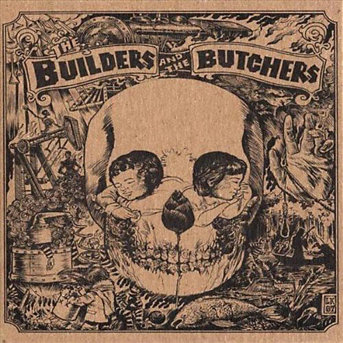 Alliance The Builders and the Butchers - Builders and The Butchers
