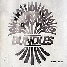 The Bundles - Deaf Dogs