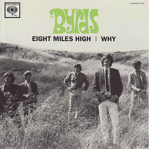 Alliance The Byrds - Eight Miles High/Why