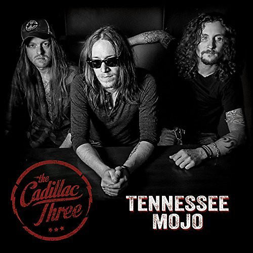 Alliance The Cadillac Three - Tennessee Mojo