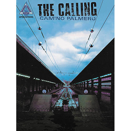 Hal Leonard The Calling Camino Palmero Guitar Tab Songbook