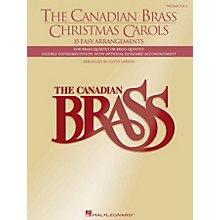 Canadian Brass The Canadian Brass Christmas Carols Brass Ensemble Series Performed by The Canadian Brass