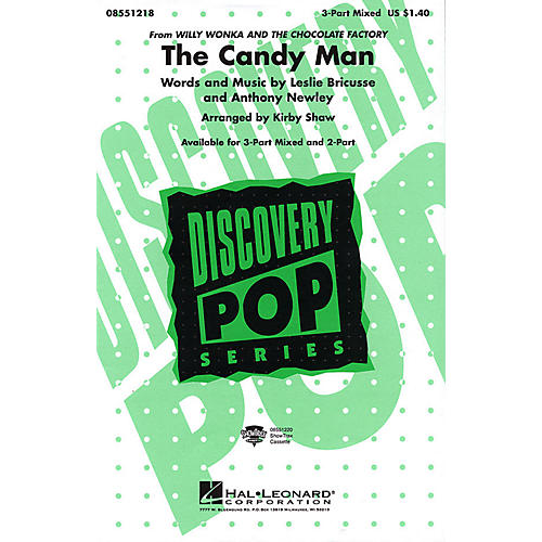 Hal Leonard The Candy Man 2-Part Arranged by Kirby Shaw
