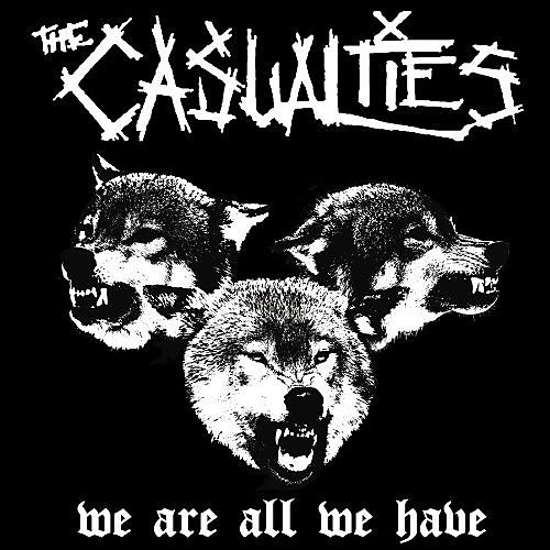 Alliance The Casualties - We Are All We Have