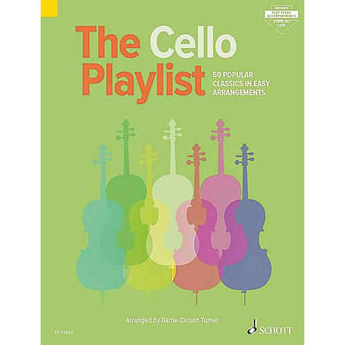 Schott The Cello Playlist (50 Popular Classics in Easy Arrangements) String Series Softcover Audio Online