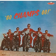The Champs - Go Champs Go