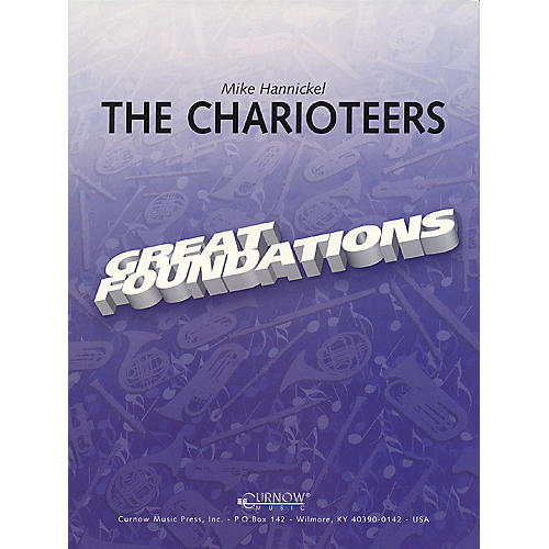 Curnow Music The Charioteers (Grade 0.5 - Score Only) Concert Band Level .5 Composed by Mike Hannickel