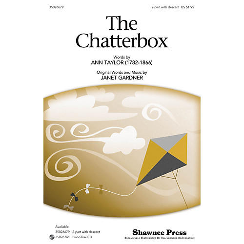 Shawnee Press The Chatterbox 2-Part opt. descant composed by Janet Gardner