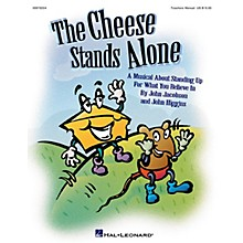 Hal Leonard The Cheese Stands Alone (A Musical for Young Voices) CLASSRM KIT Composed by John Higgins