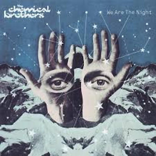 Alliance The Chemical Brothers - We Are The Night
