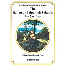 Chester Music The Chester Book of Motets - Volume 10 (The Italian and Spanish Schools for 5 Voices) SSATB