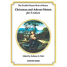 Chester Music The Chester Book of Motets - Volume 12 (Christmas and Advent Motets for 5 Voices) SSATB