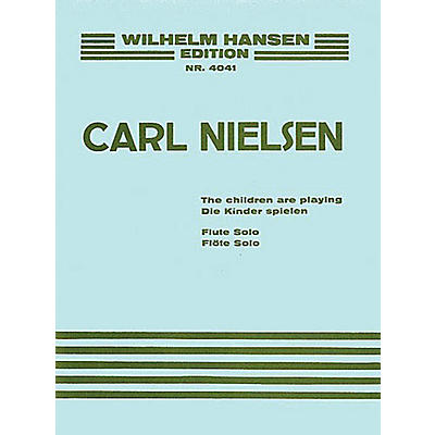 Wilhelm Hansen The Children Are Playing (Flute Solo) Music Sales America Series Softcover