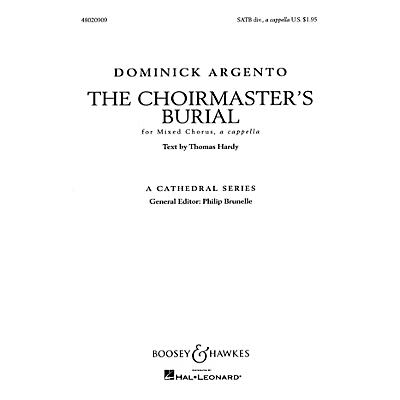Boosey and Hawkes The Choirmaster's Burial (A Cathedral Series) SATB A Cappella composed by Dominick Argento