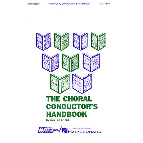 Edward B. Marks Music Company The Choral Conductor's Handbook RESOURCE BK